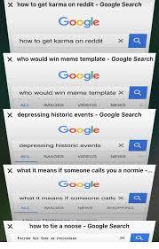 Google Meme Generator - x how to get karma on reddit google search google how to get karma