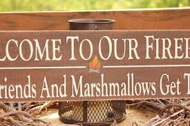 Firepit Signs Welcome To Our Firepit Where Friends And Marshmallows Get Toasted