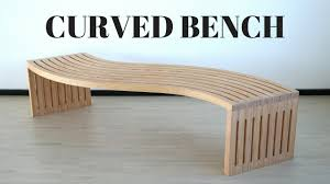 curved bench youtube