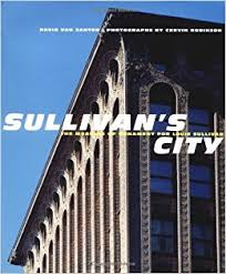 sullivan s city the meaning of ornament for louis sullivan