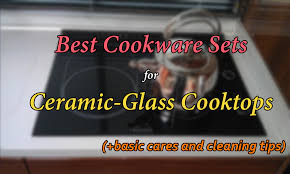 Cleaning Ceramic Glass Cooktop The 3 Best Cookware Sets For Ceramic Glass Cooktops The Cookware