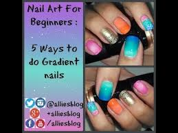 nail art for beginners 1 how to do 5 different types of