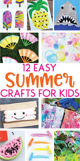 12 favorite easy summer crafts for kids on love the day