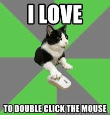 Double Picture Meme Generator - i love to double click the mouse roleplayercat meme generator