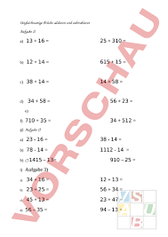 ungleichnamige brüche www unterrichtsmaterial ch mathematik brüche dezimalzahlen