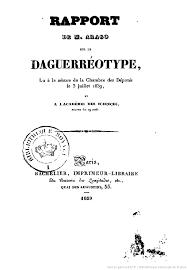 les chambres de l imprimerie rapport de m arago sur le daguerréotype lu à la séance de la