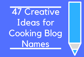 47 creative ideas for cooking names brandongaille