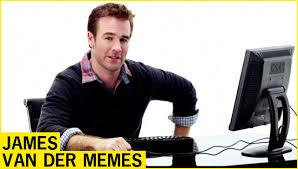 James Van Der Memes - james van der memes 28 images quot stop making memes james van