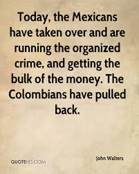 organized crime john walters quotes quotehd