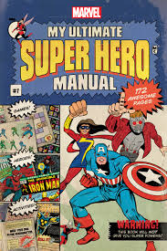 my ultimate super hero manual disney books disney publishing