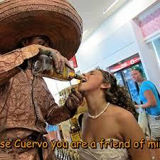Jose Cuervo Meme - jose cuervo by cobblerbs meme center