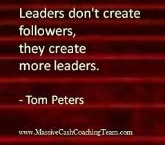 Leadership Meme - inspirational quotes leadership tom peters tom peters tom flickr