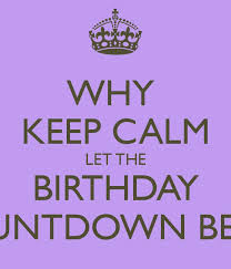 Birthday Countdown Meme - excellent birthday countdown quotes photograph best birthday