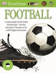 eyewitness football by dk dorling kindersley ltd 9781409349365