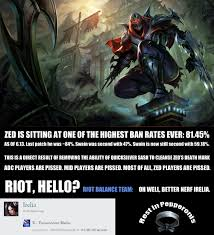 Better Nerf Irelia Meme - zed is completely broken oh well better nerf irelia imgur