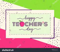 Teachers Day Invitation Card Quotes Vector Illustration Happy Teachers Day Greeting Stock Vector