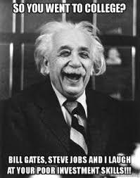 Bill Gates Steve Jobs Meme - so you went to college bill gates steve jobs and i laugh at your
