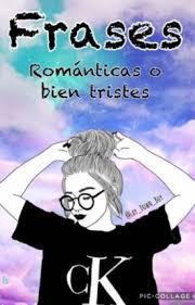 imagenes tristes y romanticas frases románticas o bien tristes lay down boy wattpad
