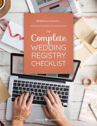 wedding registr complete wedding registry checklist