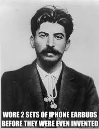 Stalin Memes - stalin was the ultimate hipster funny pinterest memes