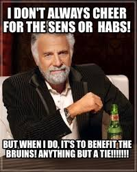 Bruins Memes - meme maker i dont always cheer for the sens or habs but when i