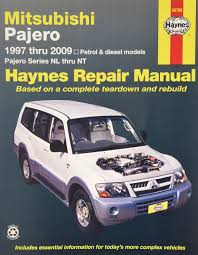 mitsubishi 1997 mitsubishi pajero automotive repair manual 97 09 haynes