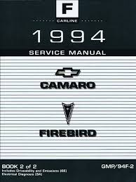 1994 chevrolet camaro u0026 pontiac firebird service manual volume 2