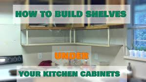 Fix Kitchen Cabinets by Fix Lovely How To Build Shelves Under Your Kitchen Cabinets