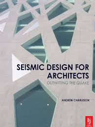 seismic design for architects earthquakes plate tectonics