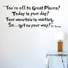 dr seuss today is your day get on your way vinyl wall decals