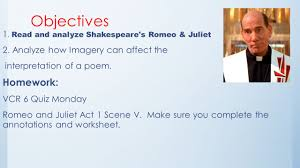 day 46 poetic imagery and romeo and juliet objectives 1 read