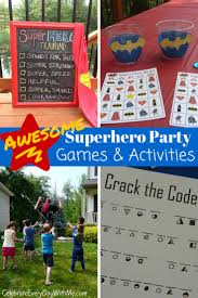 awesome superhero party games celebrate every day with me