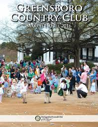 greensboro country club march april 2016 newsletter by