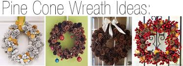 pine cone decoration ideas diy pine cone decorating ideas
