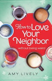 Home Design Story App Neighbors by How To Love Your Neighbor Without Being Weird Amy Lively