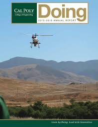 cal poly engineering doing 2016 by engineering advantage issuu