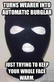 Face Mask Meme - misunderstood ski mask memes quickmeme