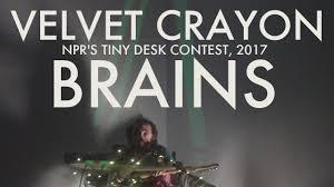 npr small desk velvet crayon brains npr tiny desk contest submission 2017