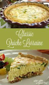 cuisine quiche lorraine quiche lorraine and food