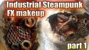 industrial steunk fx makeup tutorial part 1 prep work