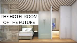 Text Room The Hotel Room Of The Future Youtube