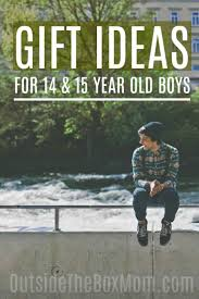 the best gift ideas for 15 year old boys that also make great
