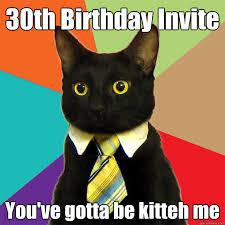 30th Birthday Meme - 30th birthday invite cat meme cat planet cat planet