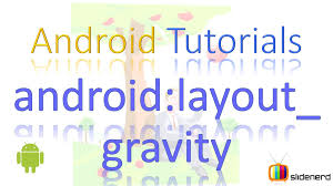 layout gravity 38 android layout gravity youtube