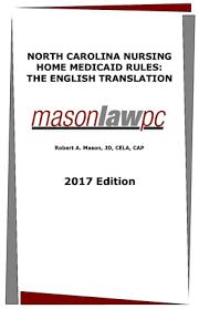 NC Nursing Home Medicaid Law Explained   MasonLaw  PC   NC Elder