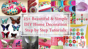 Birthday Home Decoration by 25 Beautiful U0026 Simple Diy Home Decoration Step By Step Tutorials