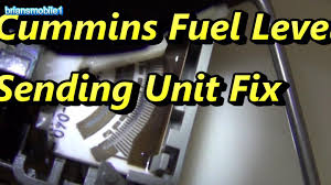 cummins fuel level sending unit fix youtube