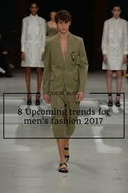 upcoming trends 2017 8 upcoming trends for men s fashion 2017 debasri deb