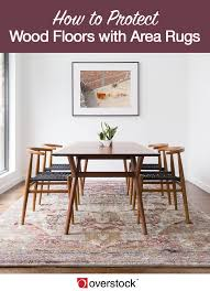 5 area rug tips to keep wood floors pristine overstock com