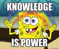 Knowledge Meme - knowledge is power spongebob rainbow quickmeme